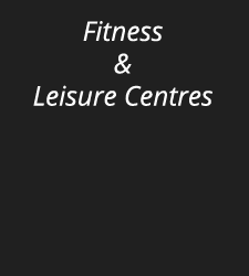 Fitness and Leisure Centres